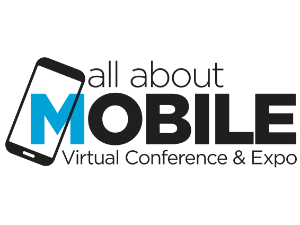 All About Mobile Virtual Conference & Expo